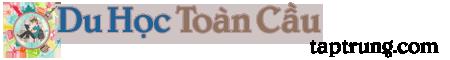 Du Học Toàn Cầu – Cẩm Nang Du Học – Du Học Châu Âu – Du Học Châu Á